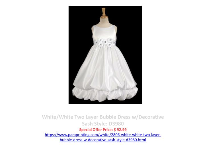 White/White Two Layer Bubble Dress w/Decorative Sash Style: D3980