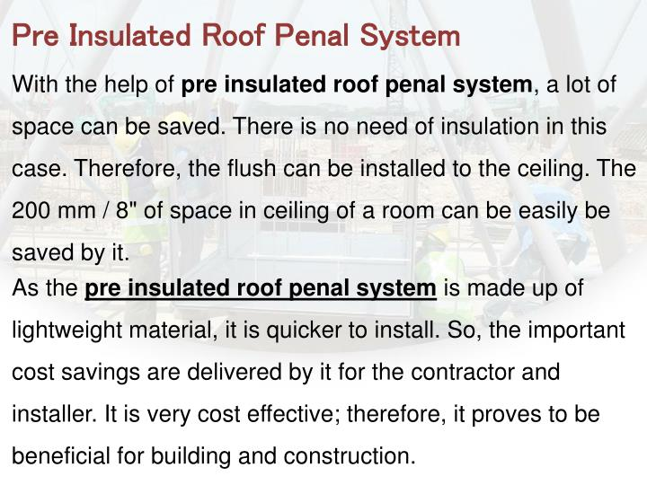 Pre Insulated Roof Penal System