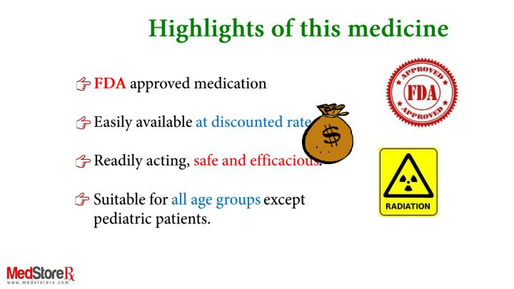 Highlights of this medicine