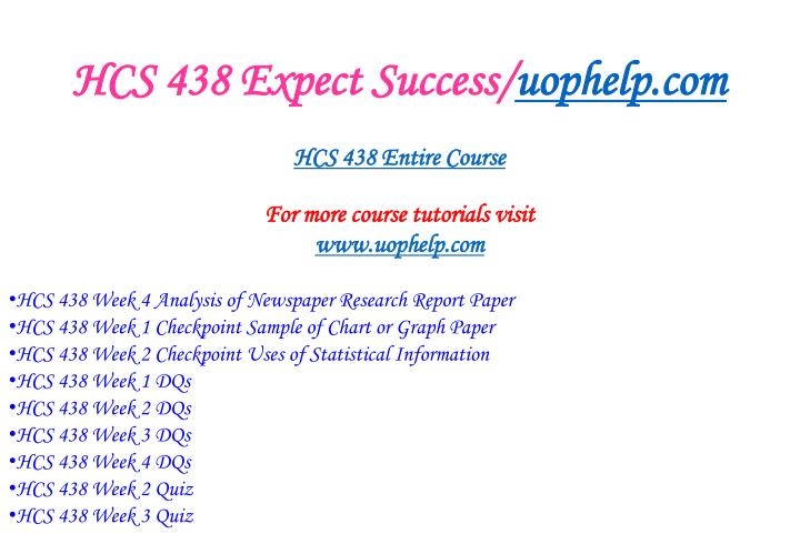 Hcs 438 expect success uophelp com1
