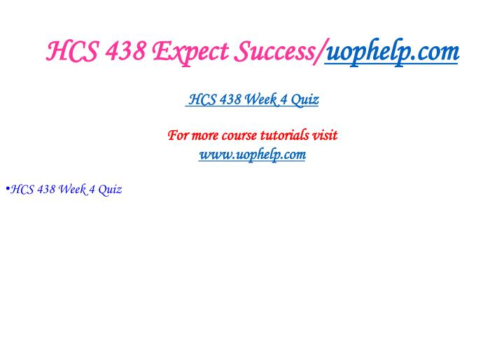 HCS 438 Expect Success/