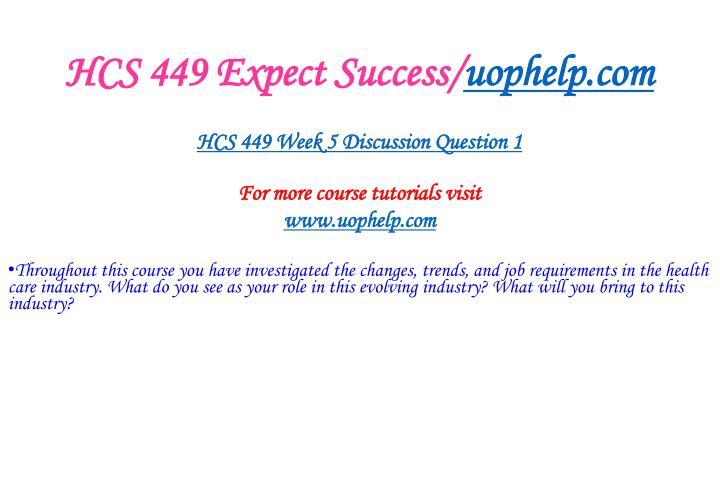 HCS 449 Expect Success/