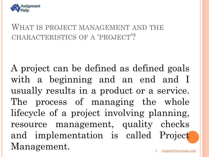 What is project management and the characteristics of a 'project'?