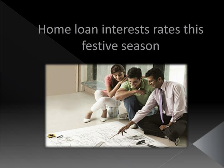 Home loan interests rates this festive season