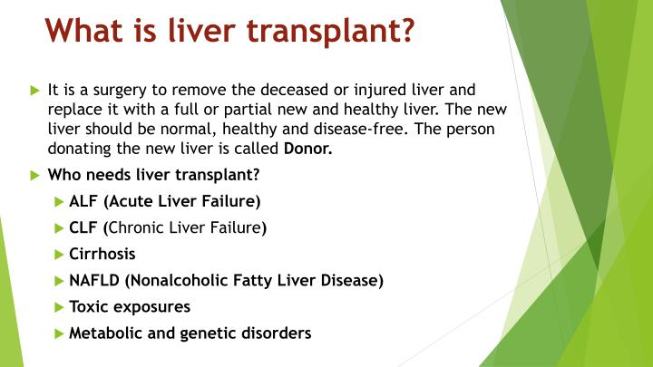What is liver transplant?