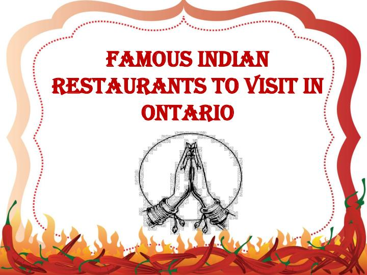 Famous Indian Restaurants to Visit in Ontario