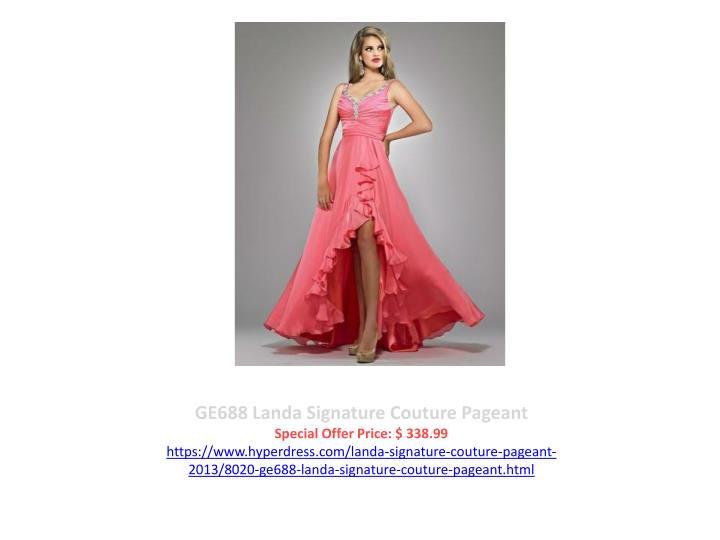 GE688 Landa Signature Couture Pageant