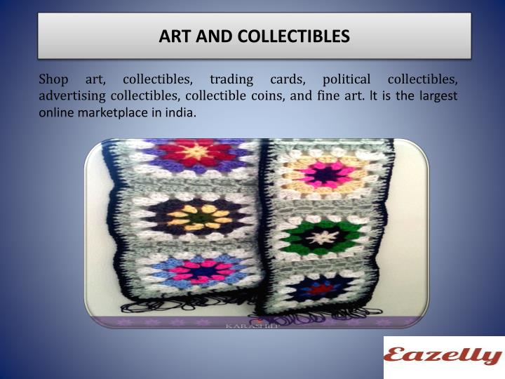 ART AND COLLECTIBLES