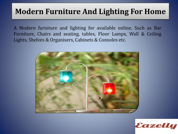 Modern Furniture And Lighting For Home