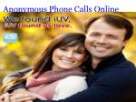 anonymous phone calls online