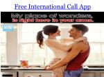 free international call app