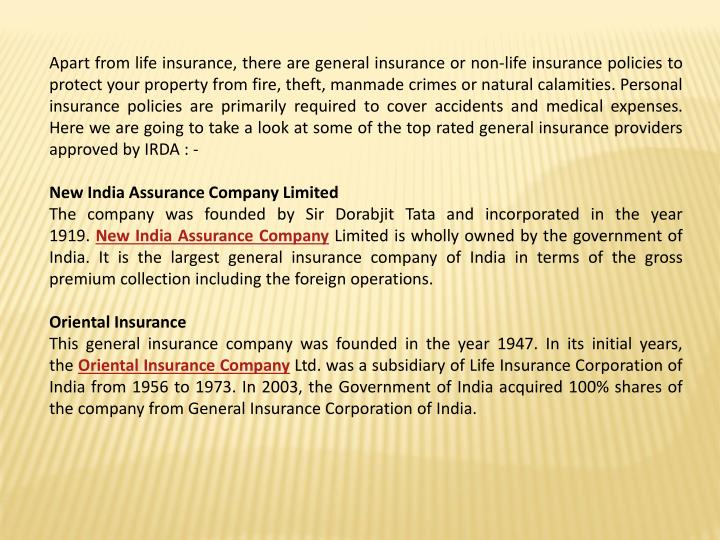 Apart from life insurance, there are general insurance or non-life insurance policies to protect you...