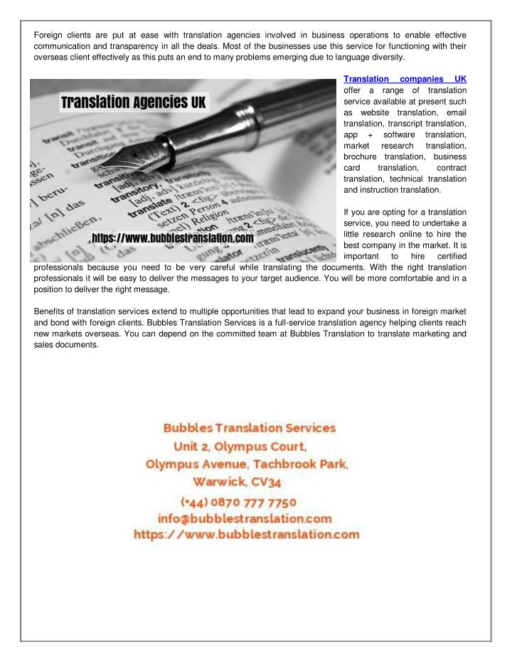 Foreign clients are put at ease with translation agencies involved in business operations to enable ...