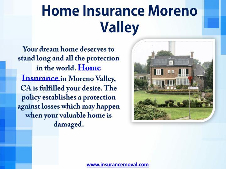 Home Insurance Moreno