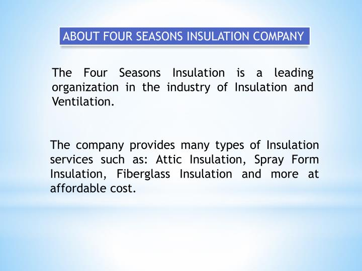 ABOUT FOUR SEASONS INSULATION COMPANY