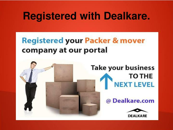 Registered with Dealkare.