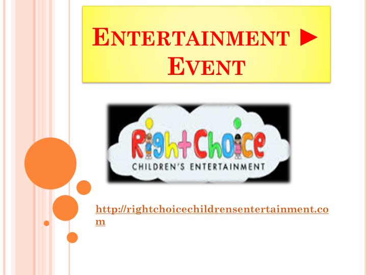 Entertainment event