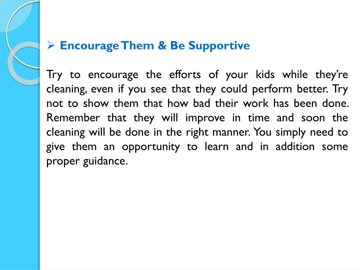 Encourage Them & Be Supportive