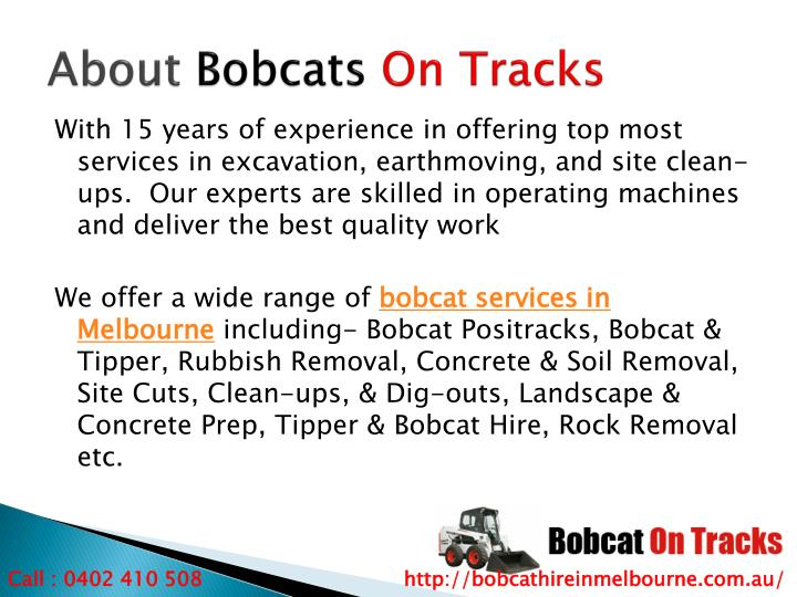 About bobcats on tracks