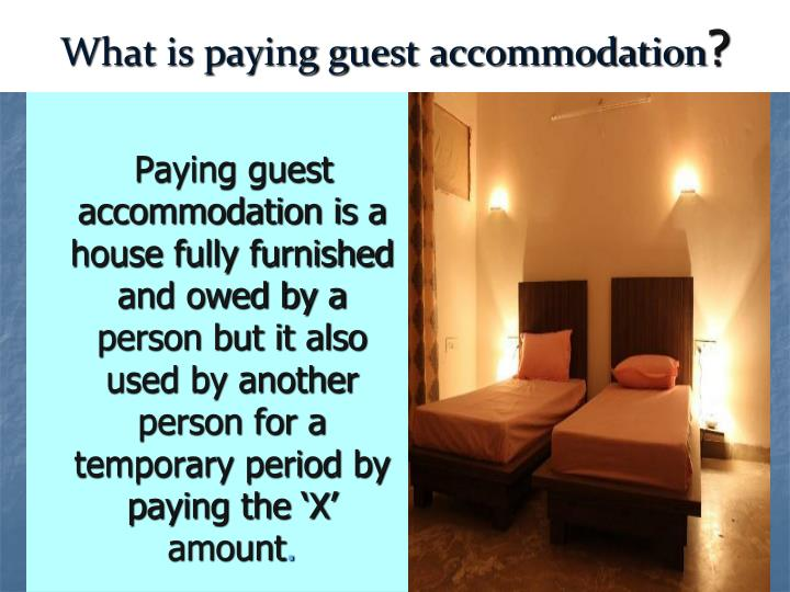 What is paying guest accommodation