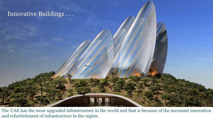 Innovative Buildings . . .