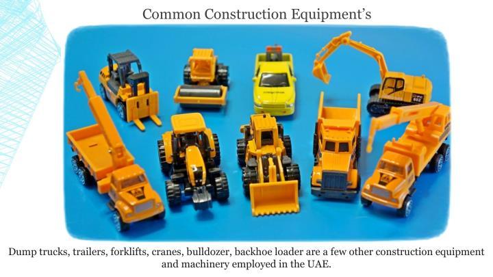 Common Construction Equipment's