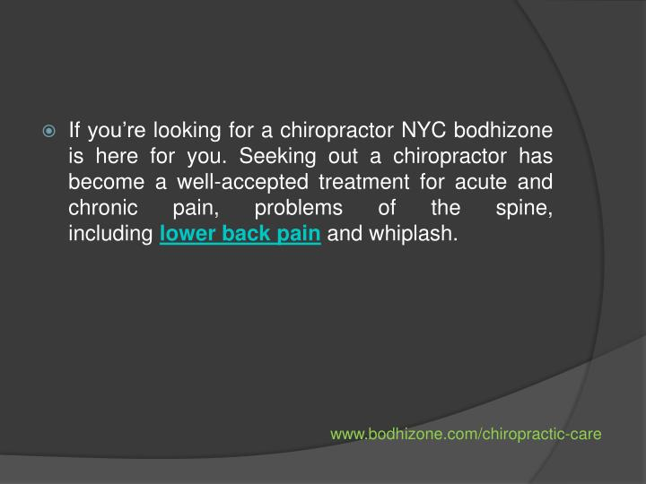 If you're looking for a chiropractor NYC bodhizone is here for you. Seeking out a chiropractor has...