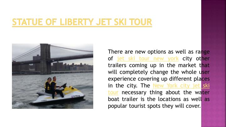 Statue of liberty jet ski tour