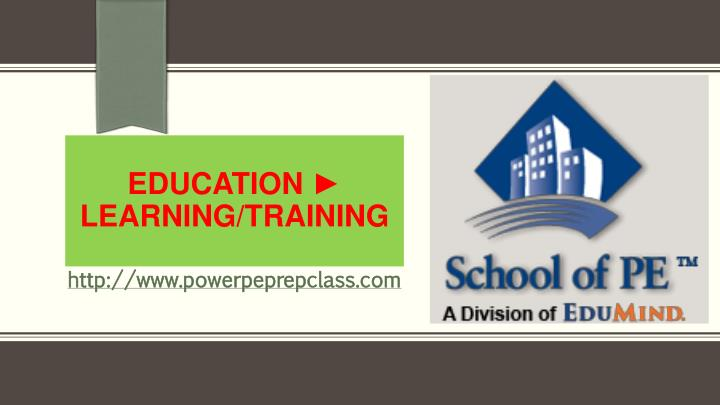 Education learning training