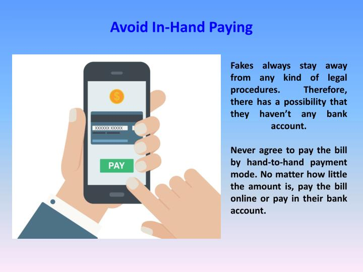 Avoid In-Hand Paying