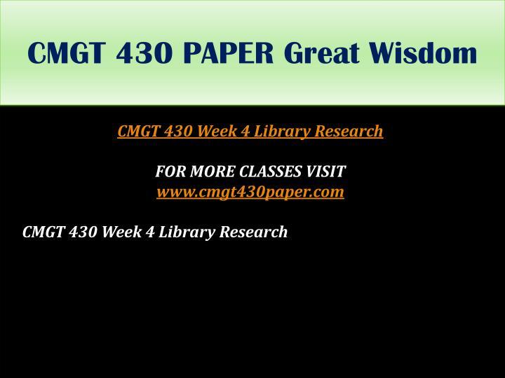 CMGT 430 PAPER Great Wisdom