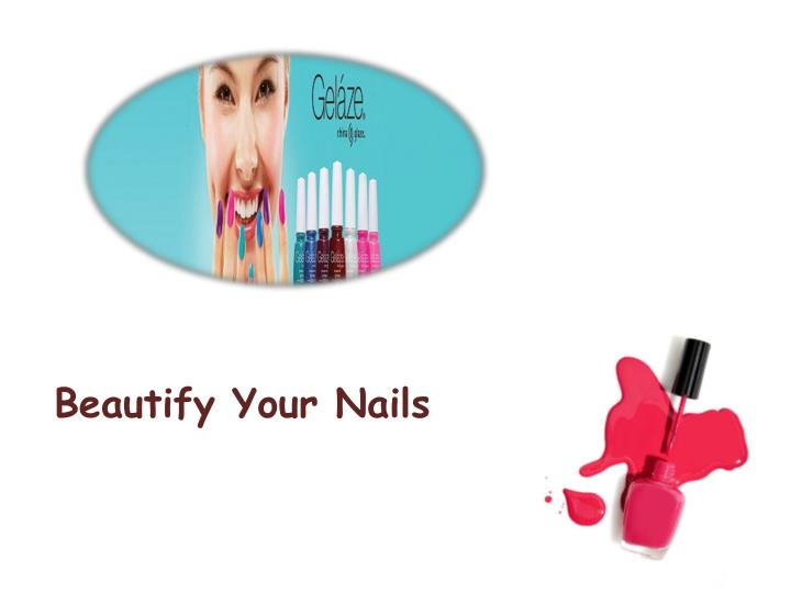 Beautify Your Nails