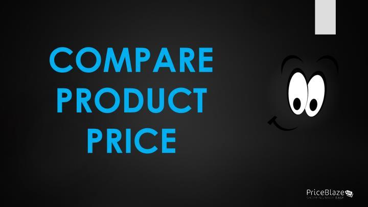 COMPARE PRODUCT PRICE