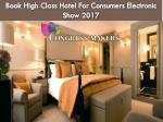 book high class hotel for consumers electronic show 2017