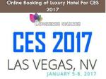 online booking of luxury hotel for ces 2017