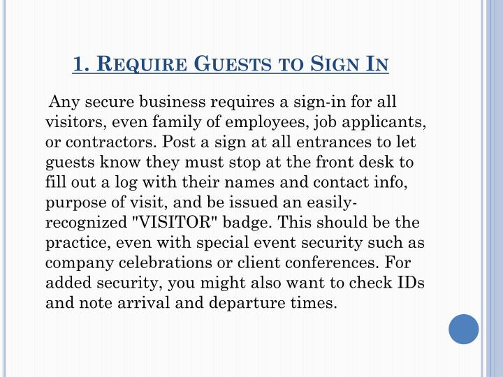 1 require guests to sign in