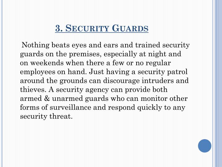 3. Security Guards