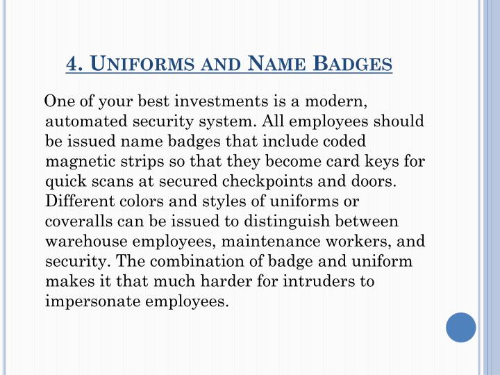 4. Uniforms and Name Badges