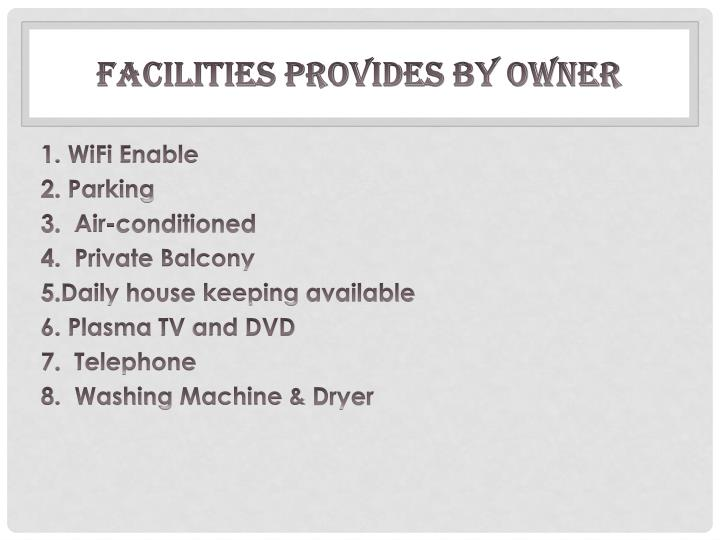 Facilities provides by Owner
