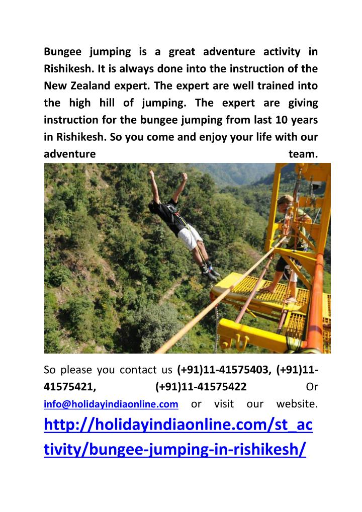 Bungee jumping is a great adventure activity in