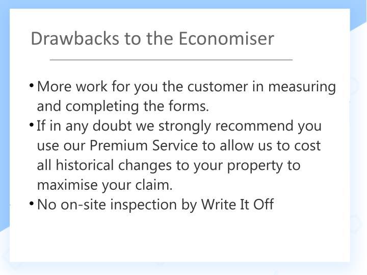 Drawbacks to the Economiser