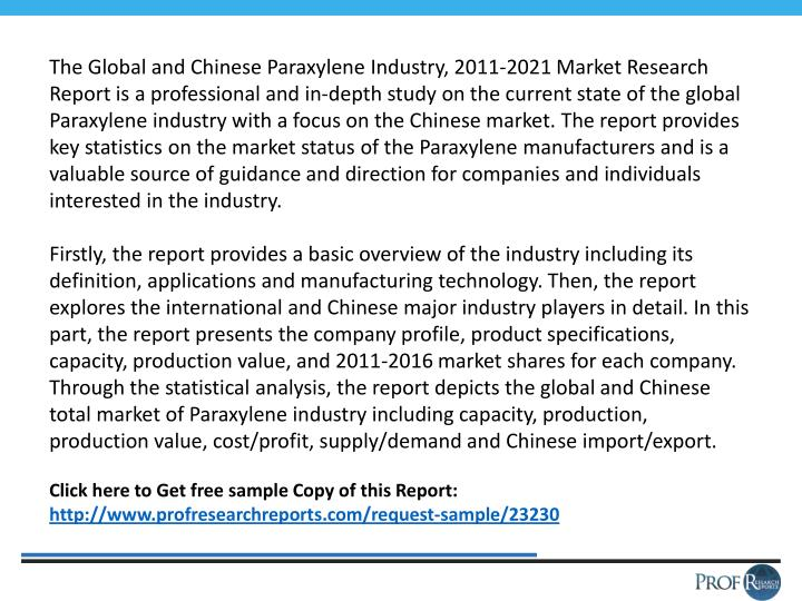 The Global and Chinese Paraxylene Industry, 2011-2021 Market Research