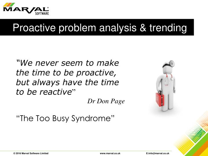 Proactive problem analysis & trending