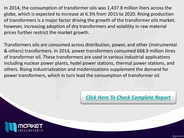 In 2014, the consumption of transformer oils was 1,437.8 million liters across the