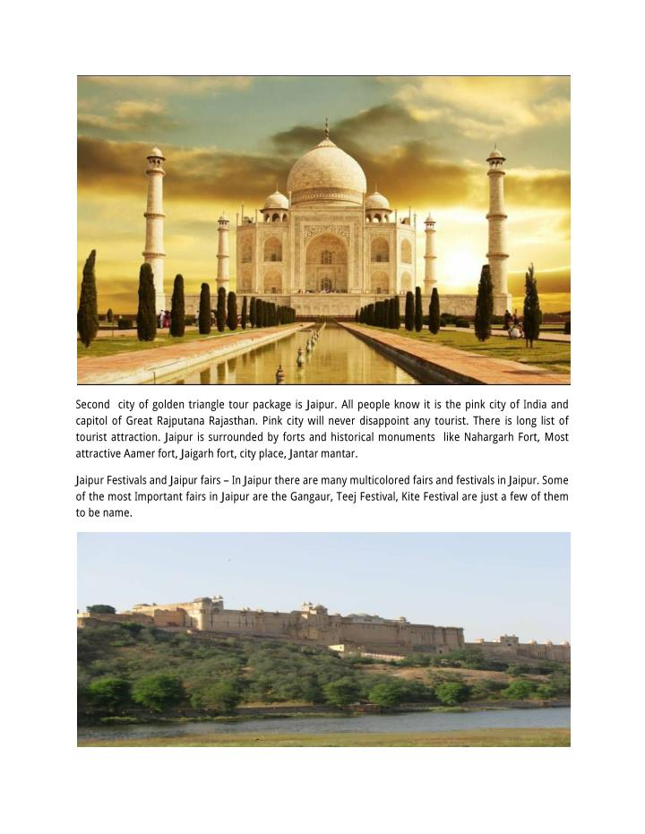 Second city of golden triangle tour package is Jaipur. All people know it is the pink city of India ...
