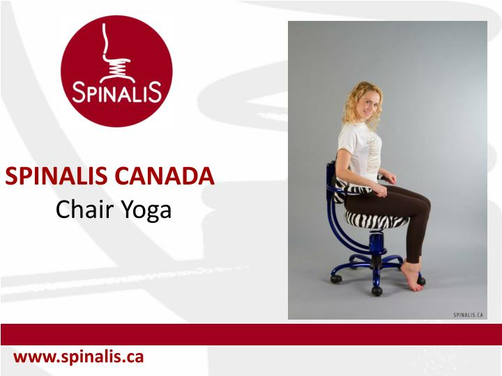 Spinalis canada chair yoga