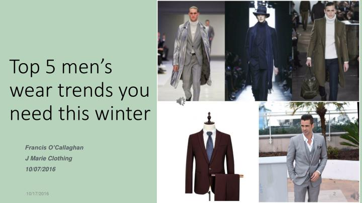 Top 5 men s wear trends you need this winter
