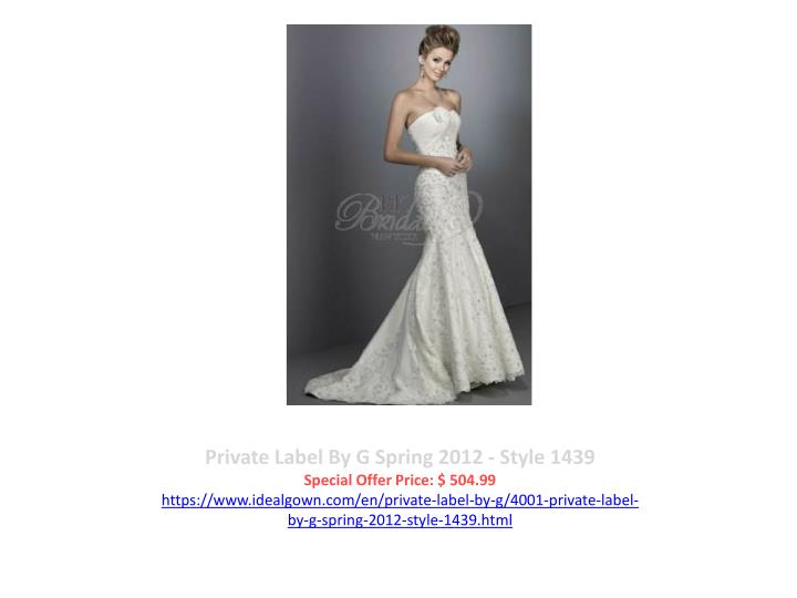 Private Label By G Spring 2012 - Style 1439