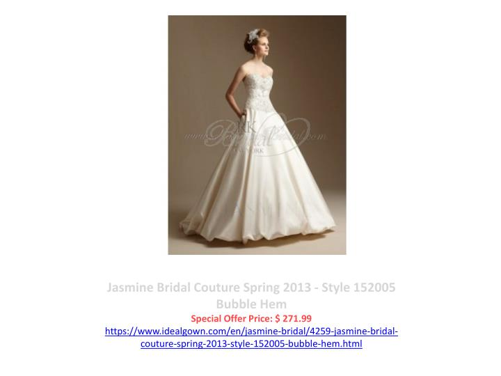 Jasmine Bridal Couture Spring 2013 - Style 152005 Bubble Hem