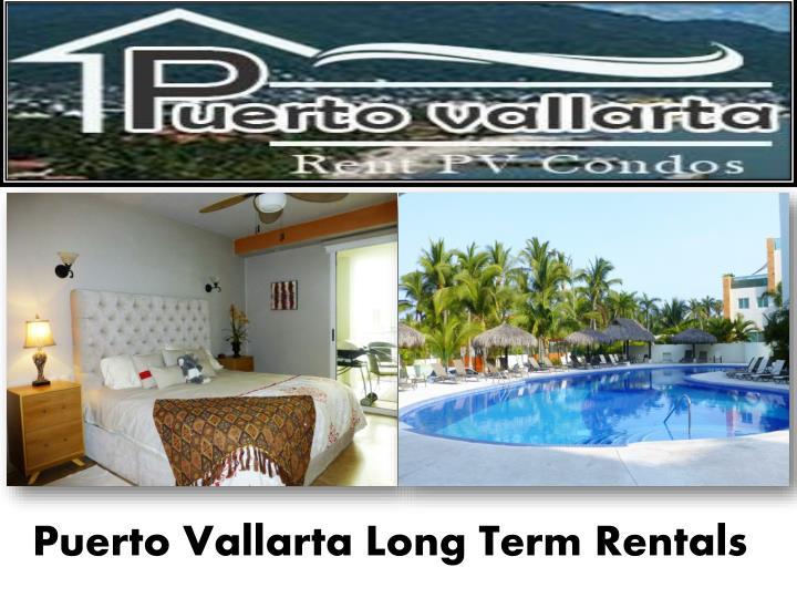 Puerto Vallarta Long Term Rentals